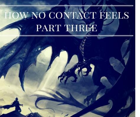 how-no-contact-feels-part-three