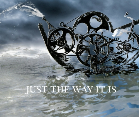 just-the-way-it-is
