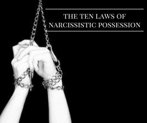 the-ten-laws-ofnarcissistic-possession