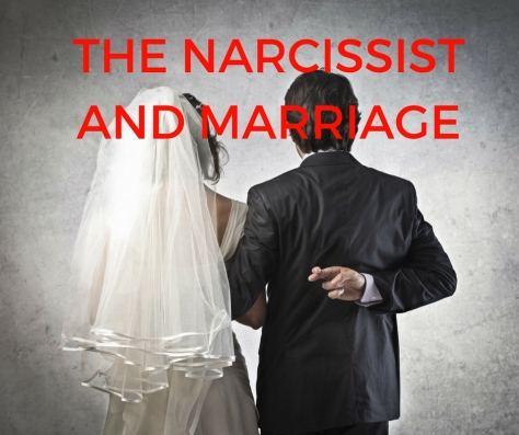 THE NARCISSIST AND MARRIAGE